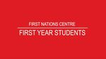 FIRST NATIONS CENTRE: First year students by Anthony Michael Johns