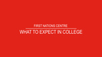 FIRST NATIONS CENTRE: What to expect in college by Anthony Johns