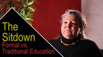 The Sitdown: Formal vs. Traditional Education by Anthony Johns