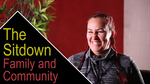 The Sitdown: Family and Community