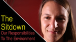 The Sitdown: Our Responsibilities To The Environment by Anthony Johns