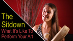 The Sitdown: What It's Like To Perform Your Art