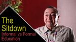 The Sitdown: Informal vs Formal Education